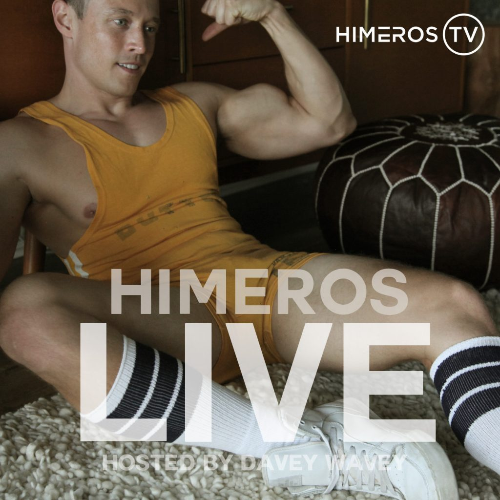 Listen to Davey s weekly discussions about gay sex on the Himeros LIVE